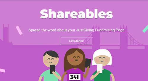 Spread the word about your JustGiving Fundraising Page with Shareables!