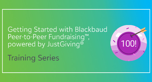 ▶️ Blackbaud Peer-to-Peer Fundraising™, powered by JustGiving® [Training Series]