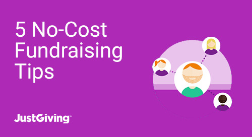 5 No-Cost Tips to Grow Your Fundraising with JustGiving