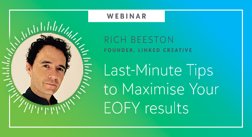 On-Demand Webinar: Last-Minute Tips to Maximise Your EOFY Results