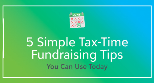 5 Simple Tax-Time Fundraising Tips You Can Use Today
