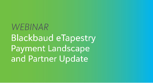 On-Demand Webinar: Blackbaud eTapestry Payment Landscape and Partner Update