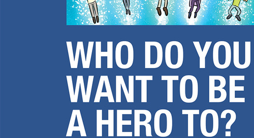 Who Do You Want To Be A Hero To?