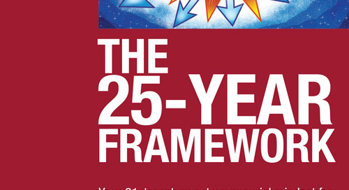 The 25-Year Framework