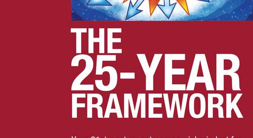 The 25-Year Framework