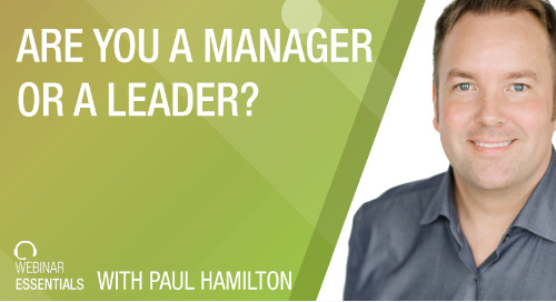 [Webinar] Are You A Manager Or A Leader? Define Your Role In Your Business & Grow Your Self-Managing Company®