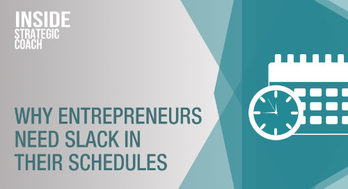 Why Entrepreneurs Need Slack In Their Schedules