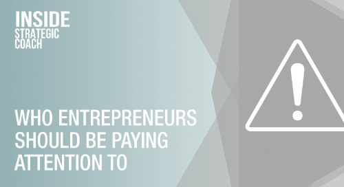 Who Entrepreneurs Should Be Paying Attention To