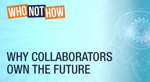 Why Collaborators Own The Future