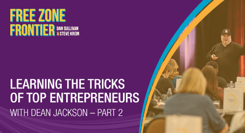 Learning The Tricks Of Top Entrepreneurs with Dean Jackson • Part 2