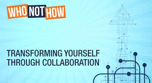 Transforming Yourself Through Collaboration