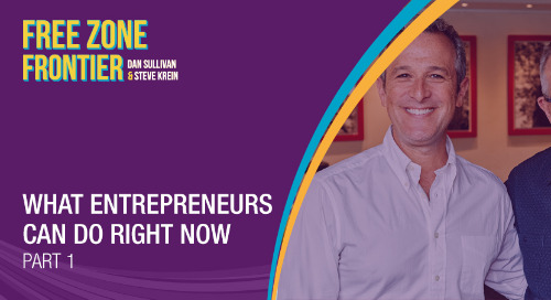 What Entrepreneurs Can Do Right Now • Part 1