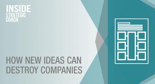 How New Ideas Can Destroy Companies