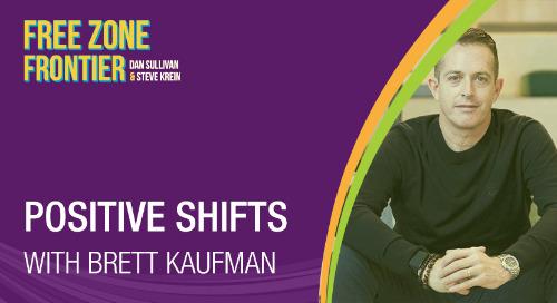Positive Shifts with Brett Kaufman