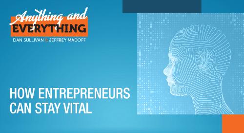 How Entrepreneurs Can Stay Vital