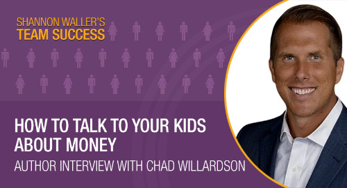 How To Talk To Your Kids About Money — Author Interview with Chad Willardson