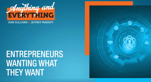 Entrepreneurs Wanting What They Want