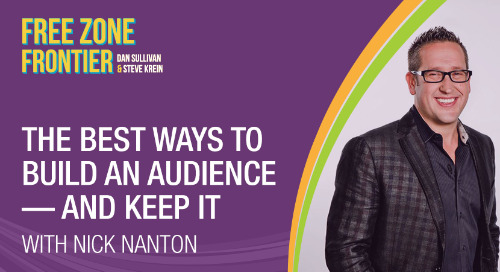 The Best Ways To Build An Audience—And Keep It, with Nick Nanton