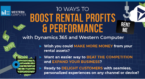 10 Ways to Boost Rental Profits & Performance with Dynamics 365 and Western Computer
