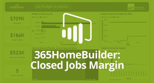 Power BI Interactive Dashboard: 365HomeBuilder Closed Jobs Margin