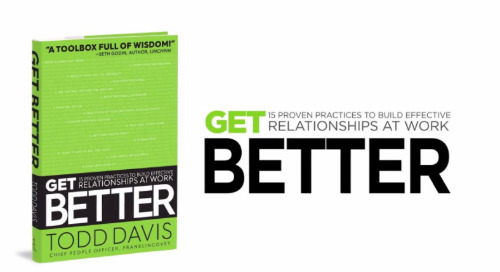 Todd Davis Author of Get Better, explains why he wrote the book.