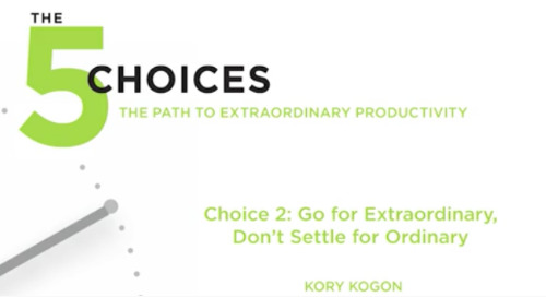 Choice 2: Go For Extraordinary