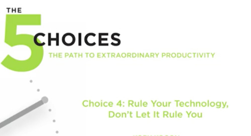 Choice 4: Rule Your Technology