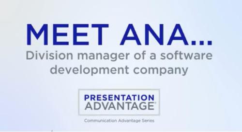 Meet Ana - Presentation Advantage Preview