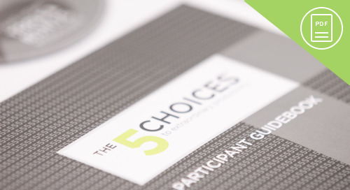 The 5 Choices Two-Day Course Outline