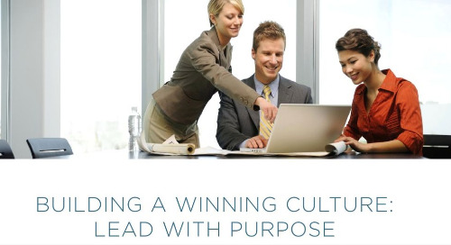 Building a Winning Culture - Lead With Purpose