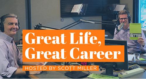 Great Life, Great Career - #1 Todd Davis