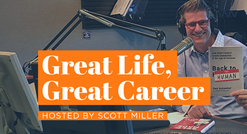 Great Life, Great Career - #6 Dan Schawbel