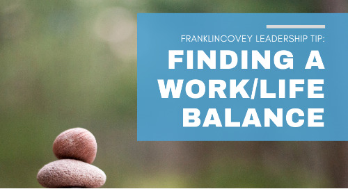 Work/Life Balance for Leaders