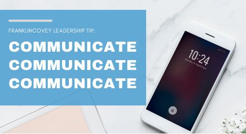 Communicate, Communicate, Communicate