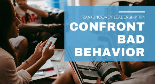 Confront Bad Behavior