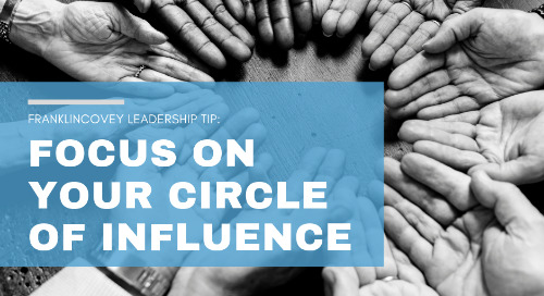 Focus on Your Circle of Influence