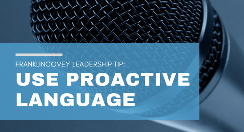 Use Proactive Language