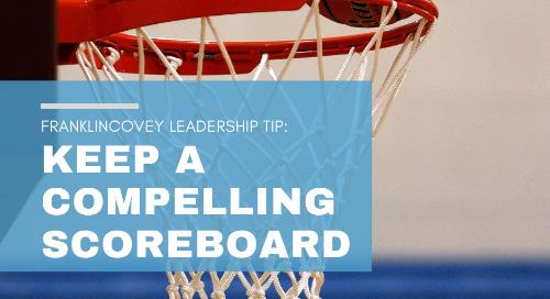 Keep a Compelling Scoreboard