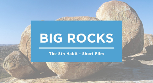 Big Rocks - Stephen R. Covey