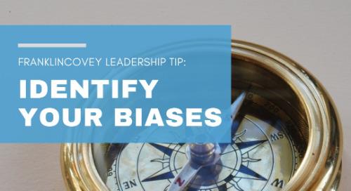 Identify Your Biases