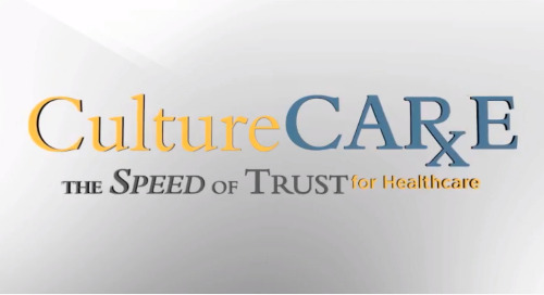 Culture Care: The Speed of Trust for Healthcare