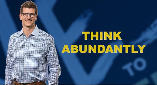 Think Abundantly