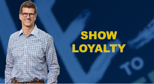 Show Loyalty
