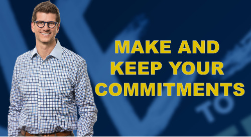 Make And Keep Your Commitments