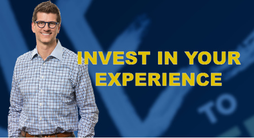 Invest In Your Experience