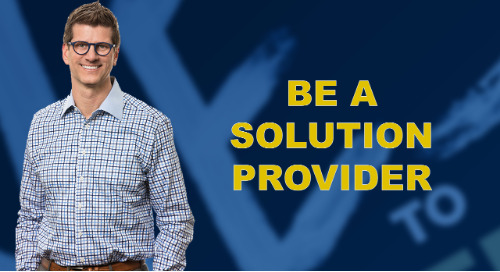 Be A Solution Provider