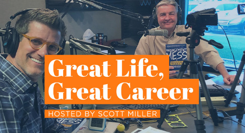 Management Mess | Scott Miller | Great Life, Great Career