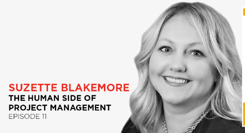 Balance people and processes for successful projects: Suzette Blakemore