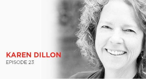 How will you measure your life: Karen Dillon