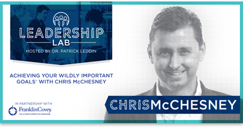 Achieving Your Wildly Important Goals With Chris McChesney
